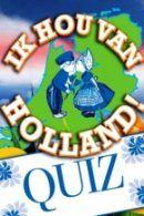 Ik Hou Van Holland quiz in Utrecht