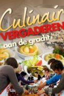 Culinair vergaderen aan de Gracht in Utrecht